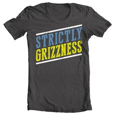 Strictly Grizzness, Grizzlies shirt | Memphis Threat