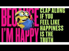 """""""Happy"""" by Pharrell (""""Despicable Me 2"""")   http://www.youtube.com/watch?v=Q-GLuydiMe4"""