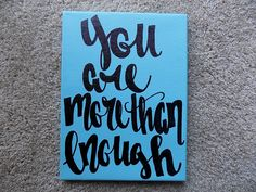 You are more than enough Canvas Quote Art Home Decor Wall Hanging Office Dorm Decor Graduation Gift Inspirational Quote Decor Bedroom Art by ArtOfWordsBoutique on Etsy Canvas Quotes, Wall Quotes, Graffiti, Street Art, Bedroom Art, Bedroom Quotes, Bedroom Office, Rustic Colors, Dorm Decorations
