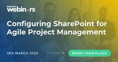 [On-demand recording] Configuring SharePoint for Agile Project Management