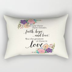 The Greatest of These is Love (floral) Rectangular Pillow