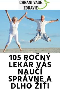 105 ROČNÝ LEKÁR VÁS NAUČÍ SPRÁVNE A DLHO ŽIŤ! Detox, Idol, Fitness, Movies, Movie Posters, Films, Film Poster, Cinema, Movie