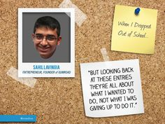 "Sahil Lavingia, the 19-year-old who #dropped #out of #college to #work at #Pinterest and then went on to #found his own #startup, Gumroad, is our featured #moment today for ""When I Dropped Out of #School..."" To read the full post: http://6israndom.com/featured/story/4feccec236373c2931000007"