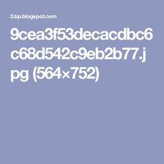 9cea3f53decacdbc6c68d542c9eb2b77.jpg (564×752)