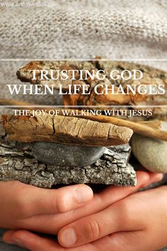 Trusting God When Life Changes: The Joy of Walking with Jesus. www.annswindell.com