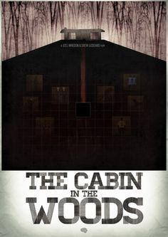 The Cabin in the Woods: A Joss Whedon Drew Goddard Film #movies #poster