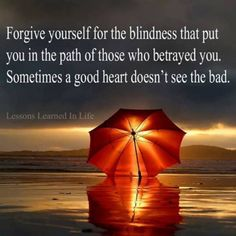 Throughout your lifetime people will upset you, disrespect you, and treat you poorly.  Let them be; let karma deal with the cruel things they have done.  Hatred and negativity filling your heart and mind will only consume your potential.  You will begin to heal and grow emotionally when you let go of these past hurts, excuse the people who have wronged you, and forgive yourself for your misjudgments. - via: http://www.marcandangel.com/2012/11/07/10-critical-questions-you-must-ask-yourself/