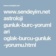 www.sendeyim.net astroloji gunluk-burc-yorumlari oglak-burcu-gunluk-yorumu.html