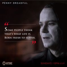"""Penny Dreadful"" quote"