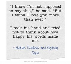 Bloodlines Quotes | Adrian Ivashkov and Sydney Sage