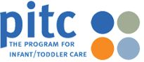 "The Program for Infant/Toddler Care (PITC) approach equates good care with trained infant/toddler care teachers who are preparing themselves and the environment so that infants can learn. For care to be good, it must explore ways to help infant/toddler care teachers get ""in tune"" with each infant they serve and learn from the individual infant what he or she needs, thinks, and feels.    http://www.pitc.org/pub/pitc_docs/about.html"