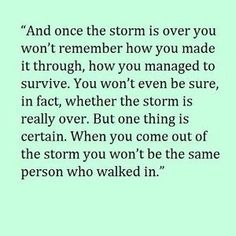 You will be so much better.  I promise. Just hold on and keep walking. <3