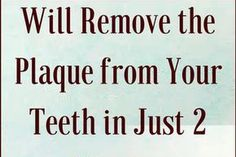 This HOMEMADE Mouthwash Will Remove the Plaque from Your Teeth in Just 2 Minutes