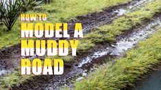 How to Model Muddy Roads More #modeltrainhowto #modeltraintips