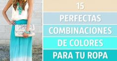 15Perfectas combinaciones decolores para turopa
