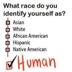 What race do you identify yourself as?