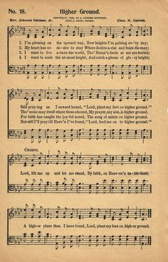 Sonday - {Higher Ground} Antique Hymn Page Printable - Knick of Time Hymns Of Praise, Praise Songs, Worship Songs, Praise And Worship, Church Songs, Church Music, Gospel Music, Music Songs, Gospel Lyrics