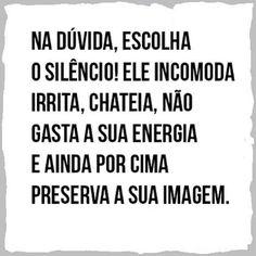 O Silêncio!