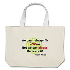 Our Nurse tote bags are great for carrying around your school & office work, or other shopping purchases. Psych Nurse, Tote Bags, Medical, Funny, Tote Bag, Medicine, Totes, Funny Parenting, Med School