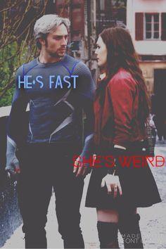 He's fast, she's weird Maximoff Twins.