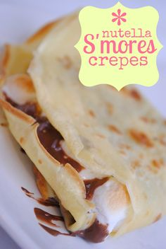 nutella s'mores crepes ~ Mmm these are soo good its not even funny, so delish and you can also make them with tortillas if you don't want to make real crepes