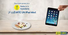 Elige el plato ganador de la Feria de la Hostelería y llévate un iPad Mini