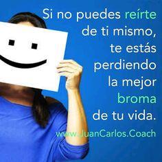 #coaching  #happy  www.JuanCarlos.coach
