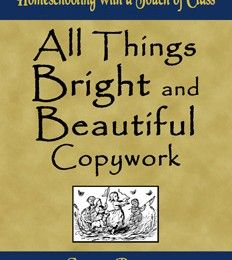 Pages of links to free copywork - Scripture verses, hymns, poems, character traits, accompaniments to unit studies, etc.