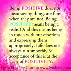 Being POSITIVE does not mean saying things are fine when they are not. Being POSITIVE means being a realist And this means being in touch with our emotions & expressing them appropriately. New Quotes, Wise Quotes, Quotable Quotes, Friend Quotes, Positive Thoughts, Positive Quotes, Positive Motivation, Deep Thoughts, Positive Vibes