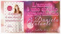 """Recensione """"L'amore è uno sbaglio straordinario"""" di Daniela Volontè"""