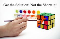 Get the Solution, Not the Shortcut!