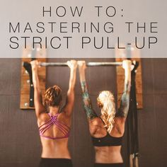 Ah, the strict pull up. A distinctive display of upper body strength, control, and a great party trick to boot. And despite what the Ma. Wods Crossfit, Crossfit Women, Crossfit Motivation, Crossfit Chicks, Weight Lifting Motivation, Workout Kettlebell, Wod Workout, Cardio Gym, Crossfit Athletes