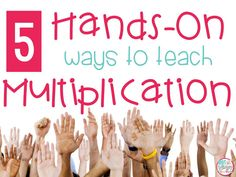 Diary of a Not So Wimpy Teacher: 5 Hands-On Ways to Teach Multiplication