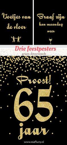 Drie gratis te downloaden feestposters in Gatsby (zwart en gouden glitters) stijl. Voetjes van de vloer, Braaf zijn kan maandag weer en Proost! 65 jaar.