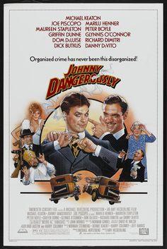 Johnny Dangerously (1984) Stars: Michael Keaton, Joe Piscopo, Marilu Henner, Maureen Stapleton, Peter Boyle, Danny DeVito~ Director: Amy Heckerling