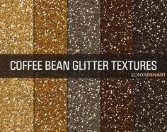 Glitter Digital Paper Textures Coffee Bean product from SonyaDeHartDesign on TeachersNotebook.com