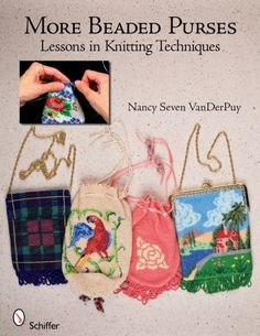 More Beaded Purses Lessons in Knitting Techniques * Find out more about the great product at the image link. (Amazon affiliate link)