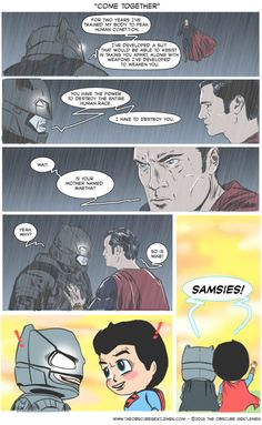 Batman V Superman is a movie you must love or you're stupid and wrong and don't like comics (Is what I'm told). If people like it great, that's OK. As we show in today's comic the reason for the two…↓ Read the rest of this entry. Come Together, Human Condition, Best Funny Pictures, Dc Comics, Batman, Superman, Comedy, Marvel, Cosplay