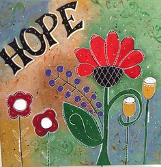 Inspirational Print  Flower of Hope  Landscape by SeeSkyDesigns