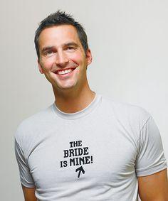 """The Bride is Mine"" Wedding Transfer"