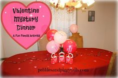Valentine Mystery Dinner.  BEST family Valentine's Day Activity ever!!!  Has a link for free printables to make it easy to do.  Kids love the silly food and funny menus.  An fun way to celebrate with all ages.