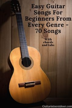 Easy guitar songs for beginners from every genre, from the year 1725 to Tabs or chords for every 70 songs. Guitar Chords And Lyrics, Easy Guitar Songs, Guitar Chords For Songs, Music Guitar, Guitar Books, Guitar Tips, Learn Acoustic Guitar, Learn Guitar Chords, Guitar Chords Beginner
