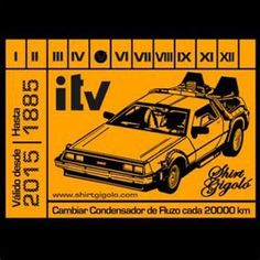 itv del DeLorean: Cambiar el condensador de Fluzo cada 20.000 kms.