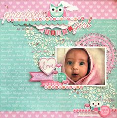 """""""Precious Baby Girl"""" layout [view by Cathy Cafun Design Team member for Kaisercraft using 'Little One' collection - Wendy Schultz ~ Scrapbook Pages Baby Girl Scrapbook, Baby Scrapbook Pages, Scrapbook Page Layouts, Kids Scrapbook, Scrapbook Designs, Scrapbook Supplies, Paper Bag Scrapbook, Scrapbook Cards, Wedding Scrapbook"""