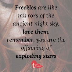 Freckle Quote | How to be a Redhead