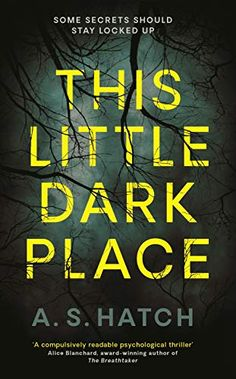 """Read """"This Little Dark Place"""" by A. Hatch available from Rakuten Kobo. How well do you know your girlfriend? How well do you know your lover? How well do you know yourself? Daniel and Victori. Creepy Skin, Thriller Books, Page Turner, Dark Places, Going To Work, Books To Read, Psychology, Fiction, Novels"""