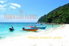 The Perhentian Islands