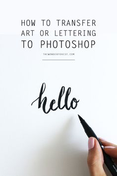 How To Transfer Artwork or Lettering to Photoshop | Wonder Forest: Design Your Life. /