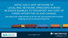 Sky2C has a vast network of local rail network, spreading across 48 states enables to transport any sort of cargo within the US and Canada. Just place your order and let us do the rest. We provide point-to-point shipping service at the promised time.