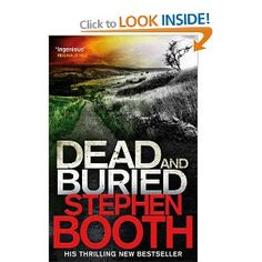 Dead And Buried (Cooper and Fry): Amazon.co.uk: Stephen Booth: Books